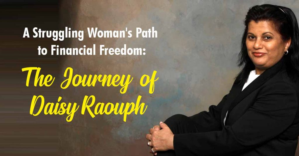 A Struggling Woman's Path to Financial Freedom: The Journey of Daisy Raouph