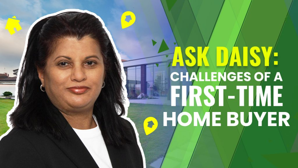 Ask Daisy: Challenges of a First-Time Home Buyer